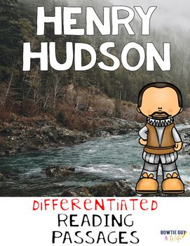 Henry Hudson {Differentiated Reading Passages ...