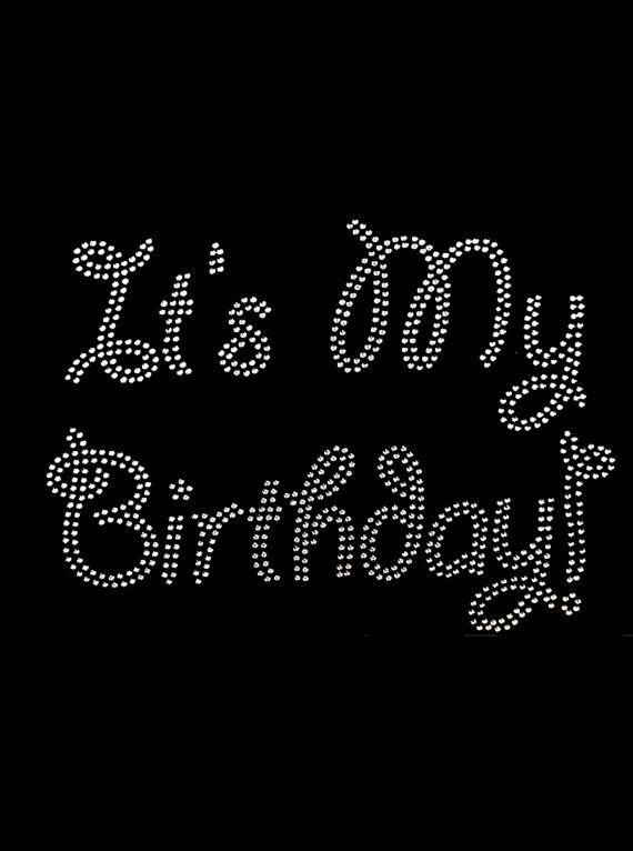It s my birthday diy rhinestone transfer  2798e8347cfc