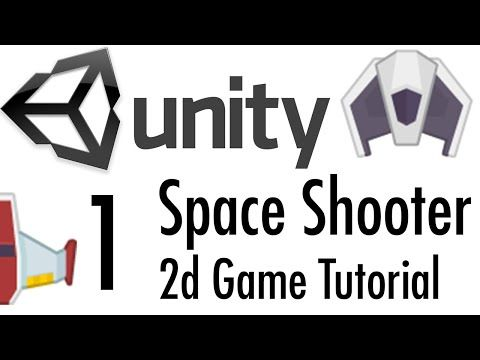 Unity Tutorial: 2D Space Shooter - Part 1 - Sprite Setup! - YouTube