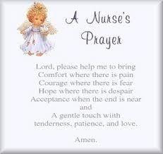Nurses prayer http://media-cache8.pinterest.com/upload/222998619018526105_mkPYXBYX_f.jpg gibbo nurses