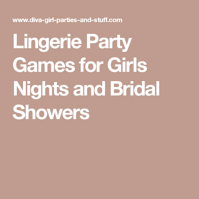 Lingerie Party Games for Girls Nights and Bridal Showers