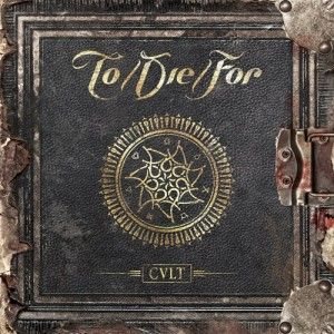 To/Die/For - Cult  2.5/5 Sterne