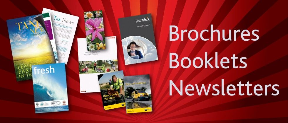 Brochures, Booklets and Newsletters
