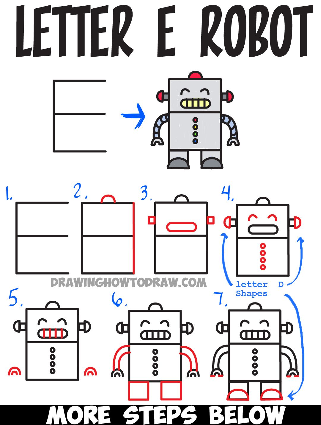 Letter How To Draw A Cartoon Robot From Uppercase Letter E Step By Step Drawing Lesson For Kids