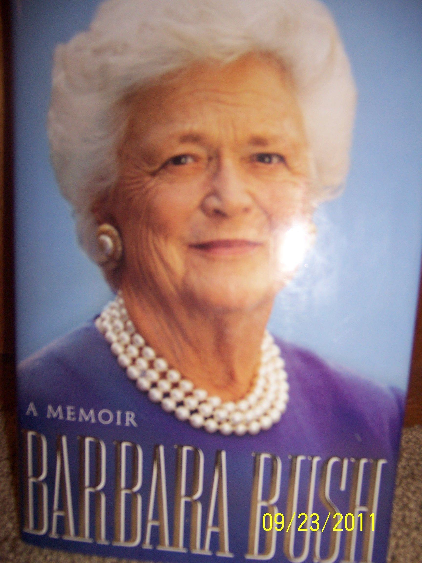 barbara bush autographed memoir in dcbaugh81's Garage Sale in Jefferson , IA for $30.00. 1st edition