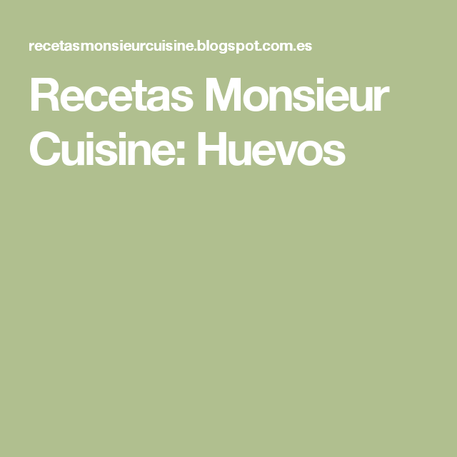Recetas Monsieur Cuisine: Huevos