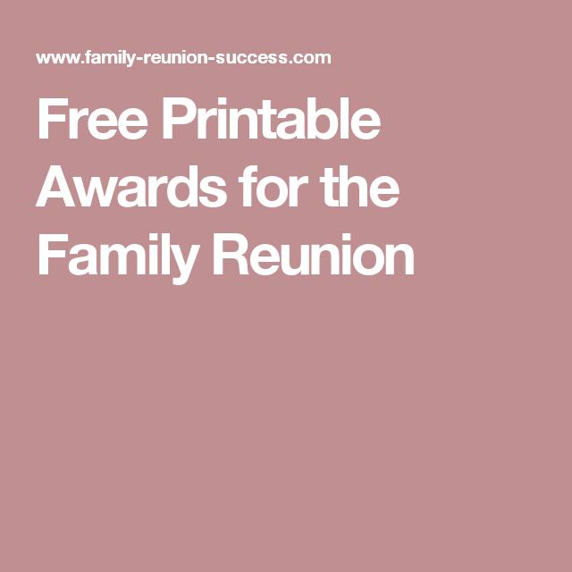 Free Printable Awards For The Family Reunion Family