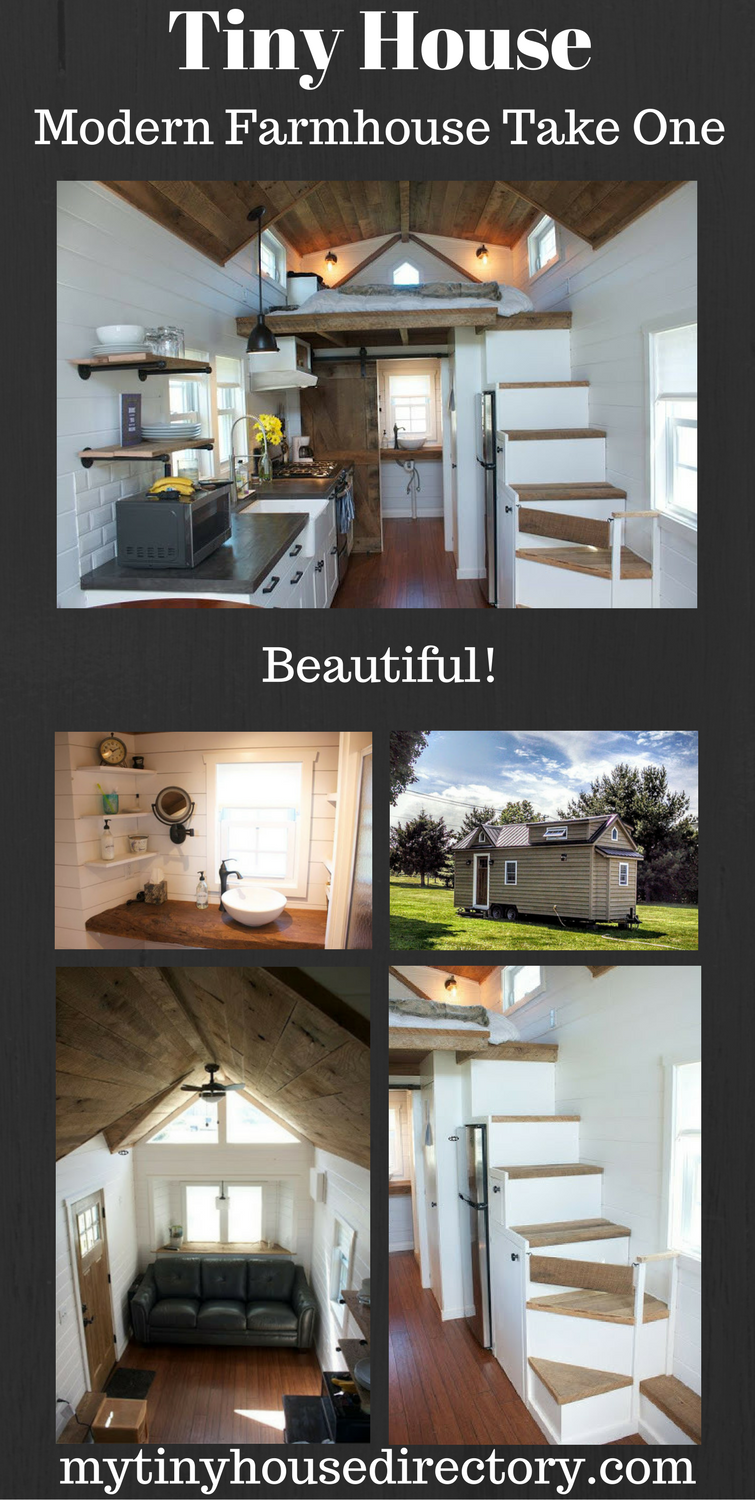mytinyhousedirectory The Modern Farmhouse Tiny Home Take One