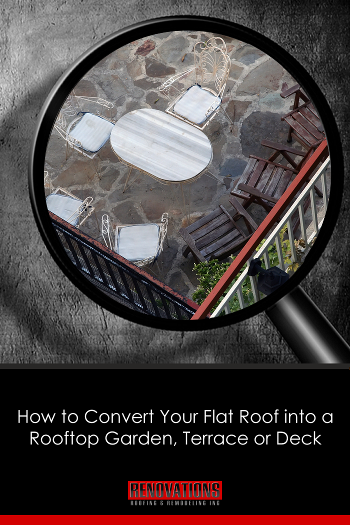 How To Convert Your Flat Roof Into A Rooftop Garden Terrace Or Deck Rooftop Garden Flat Roof Deck Renovation