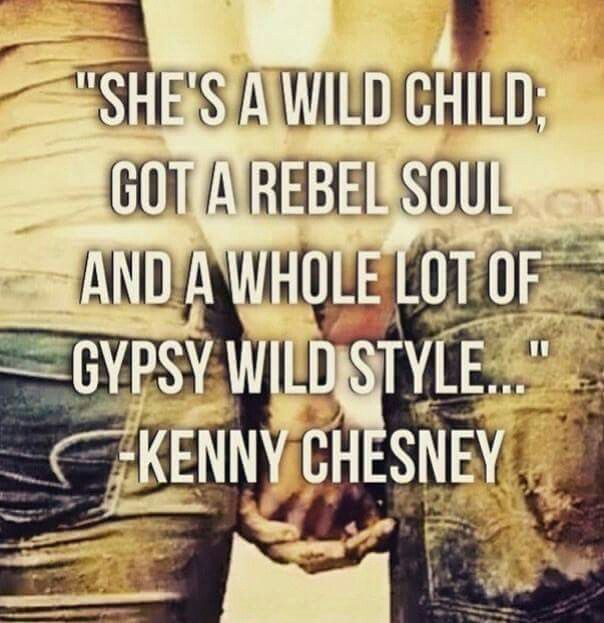 Kenny Chesney - Wild Child … | Country song quotes, Country ...