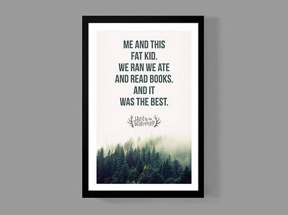 Hunt For The Wilderpeople Poster Movie Quote Print Classic Endearing Lovable Comedy Inspirationa Movie Quote Prints Quote Prints Hunt For The Wilderpeople