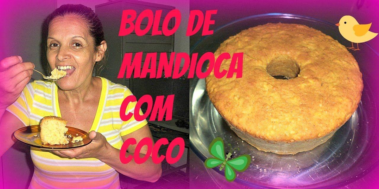 BOLO DE MANDIOCA COM COCO