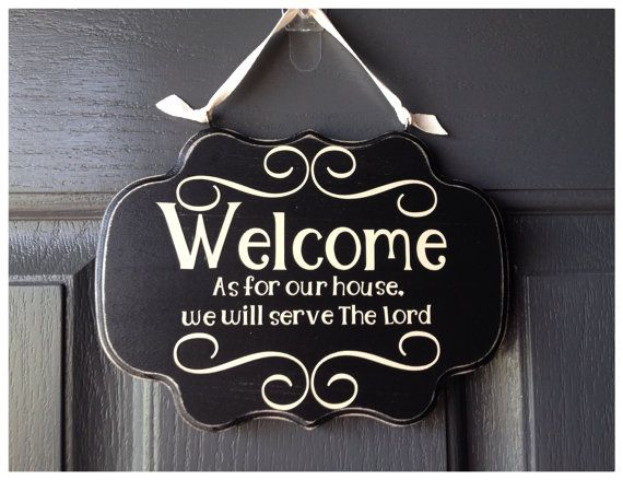 Welcome Sign As For Our House We Will Serve The Lord Sign Front Door Sign Custom Colors On Wood On Etsy 17 Front Door Signs Office Signs Office Door Signs
