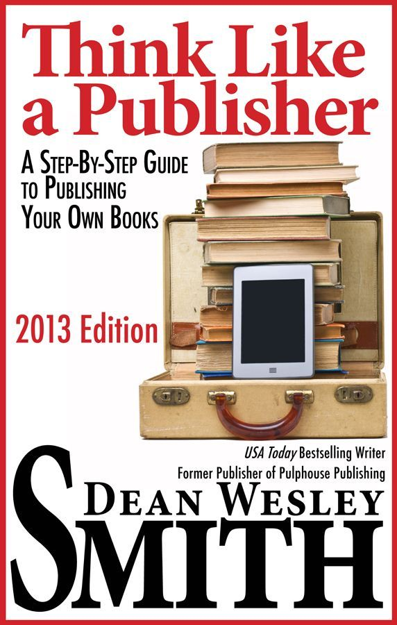 Think Like A Publisher Expected Costs Dean Wesley Smith