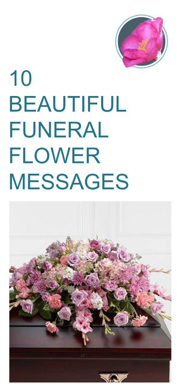 10 Beautiful Message Examples For Funeral Flowers With Images