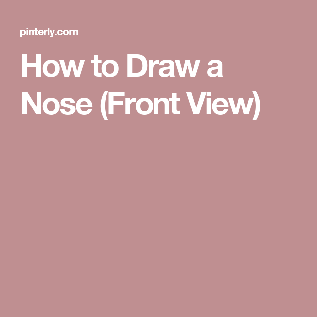 How to Draw a Nose (Front View) | Dibujo de nariz ...