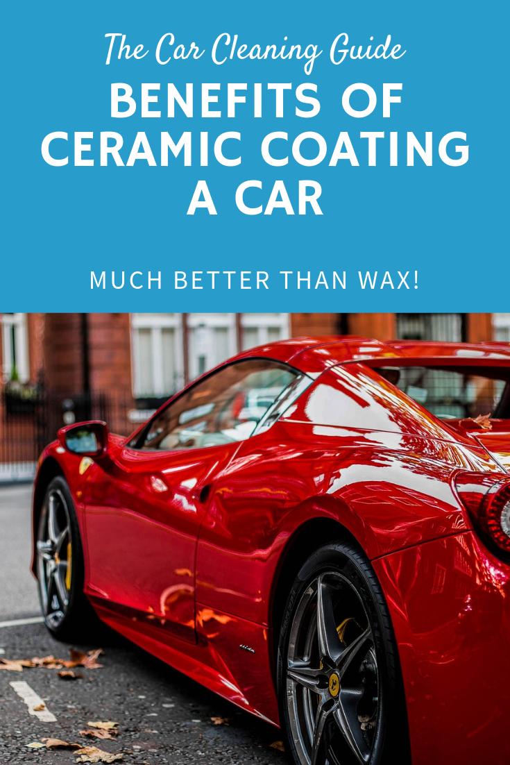 Benefits Of Car Ceramic Coatings Car Coating Car Wax Ceramic Coating