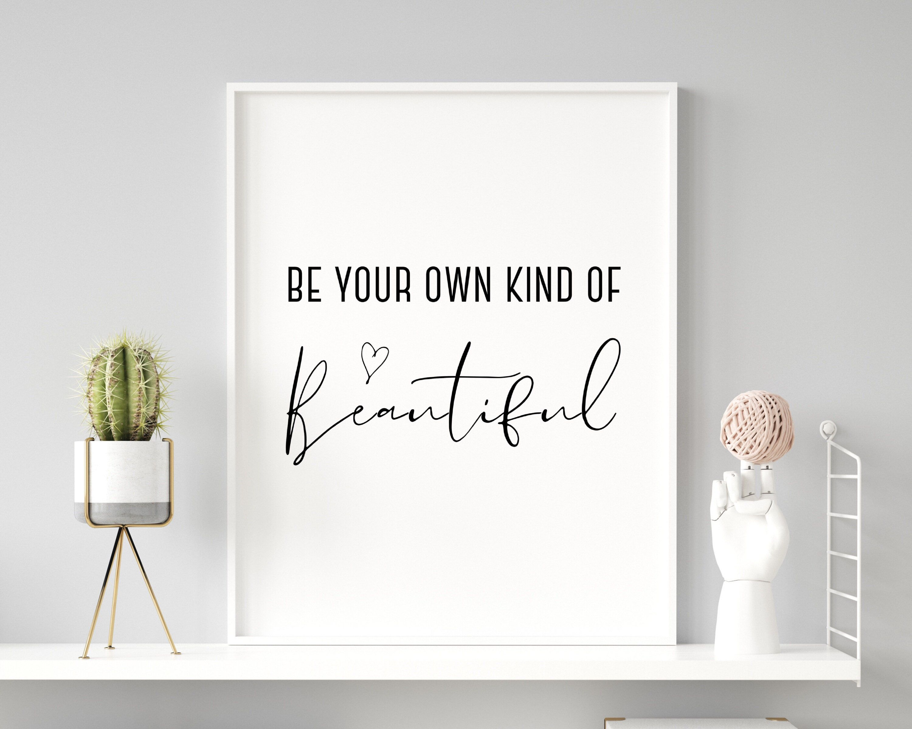 Be your own kind of beautiful Printable Wall Art Minimalist   Etsy