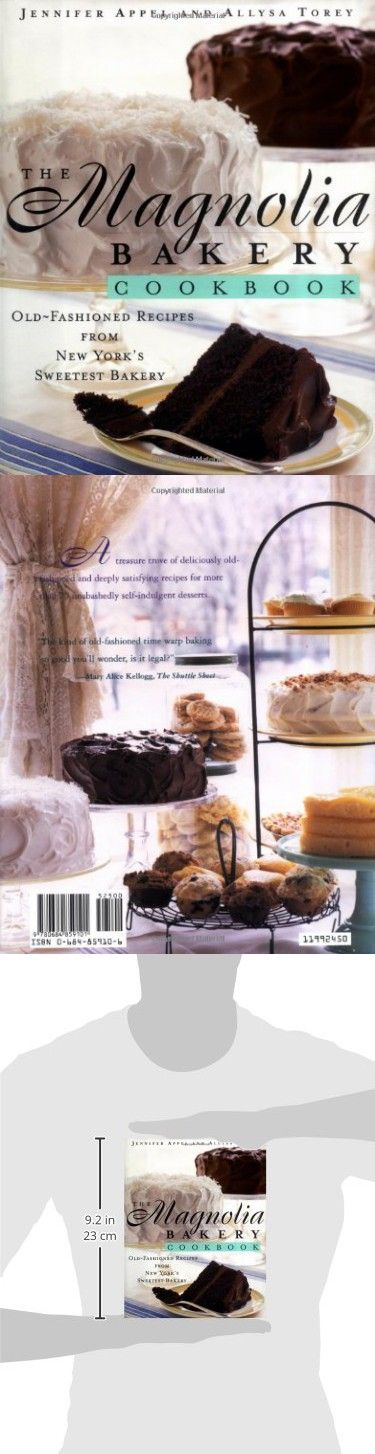 the magnolia bakery cookbook old fasioned recipes from new yorks sweetest bakery oldfashioned recipes from new yorks sweetest bakery