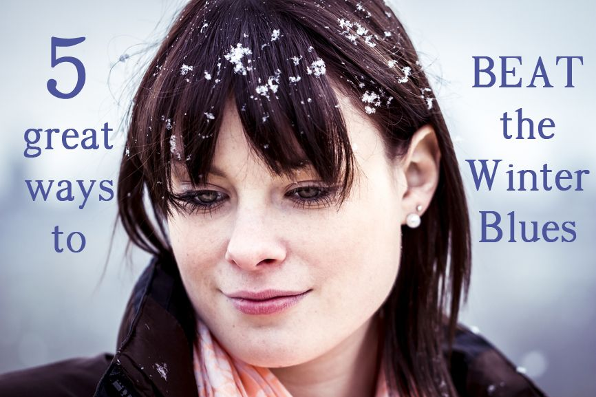 5 Great Ways to beat the winter blues