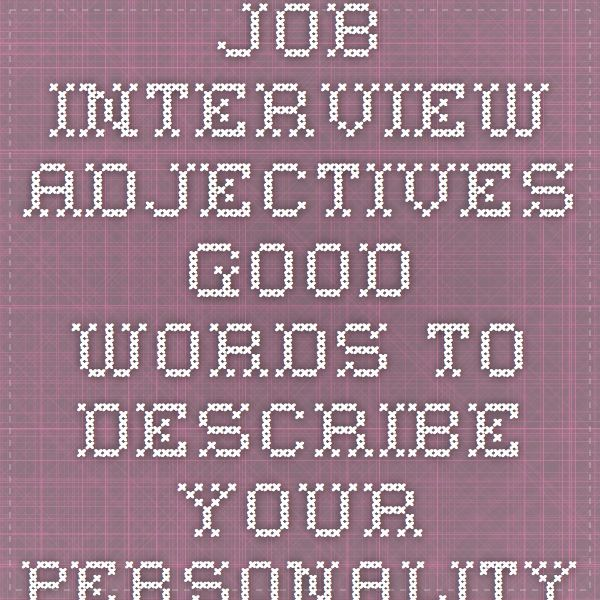 words to describe yourself in interview