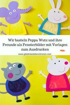 Wir basteln die Freunde von Peppa Wutz als Fensterbilder mit Vorlagen zum Ausdrucken #laternebastelnkinder
