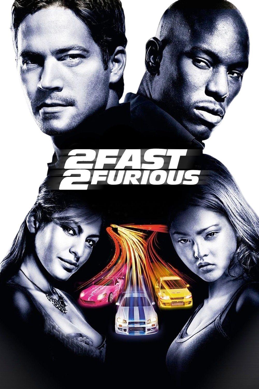 2 Fast 2 Furious.