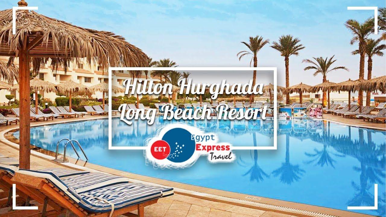 Hilton Hurghada Long Beach Resort I Can