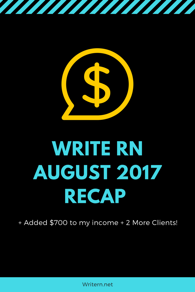 Write RN August 2017 Recap + Added 700 to my + 2