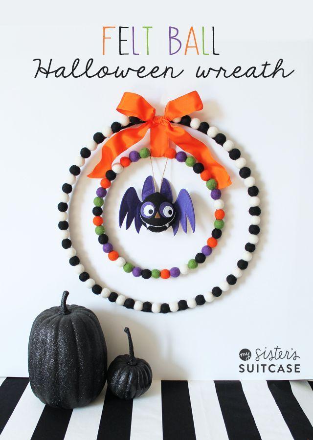 Felt Ball Halloween Wreath My Sister\u0027s Suitcase Projects - my halloween decorations