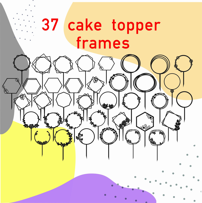 Cake topper svg , happy birthday svg , cake topper set svg