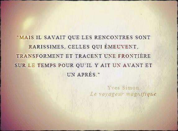 Yves Simon Les Belles Rencontres Poeme Et Citation