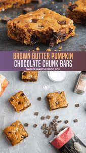 Photo of #Bars #Brown #Butter #Chocolate #Chunk #Pumpkin These delicious Brown