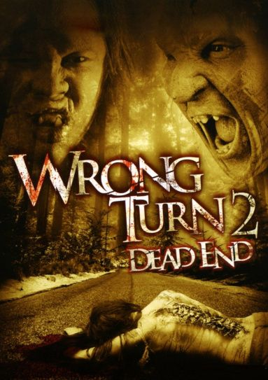 John S Horror Corner Wrong Turn 2 Dead End 2007 An Over The