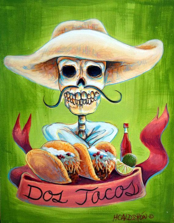 Dia de los muertos  'Dos Tacos' s