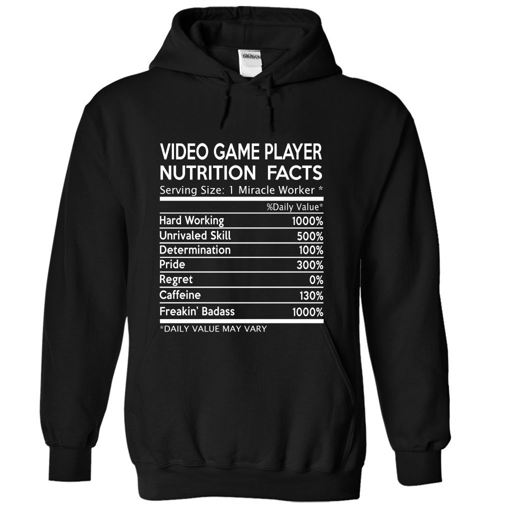 74f15d82 (New Tshirt Design) Video Game Player Nutrition Facts [Hot Discount Today]  Hoodies Tee Shirts