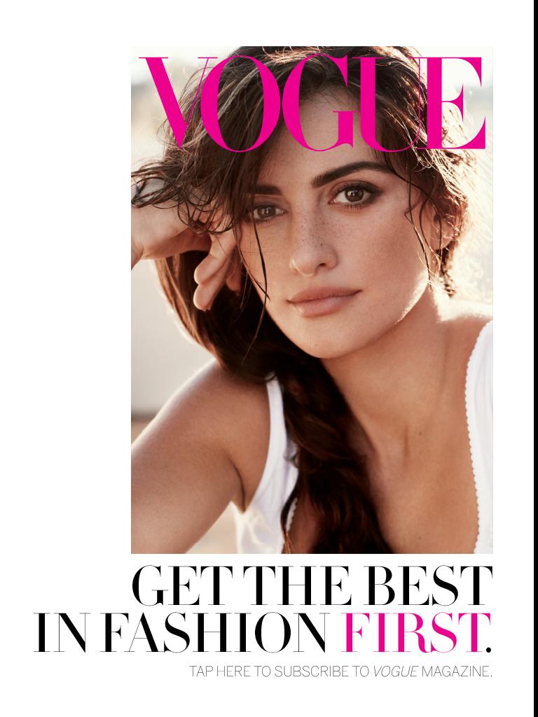 Penelope Cruz, Vogue cover, Makeup natural Idols