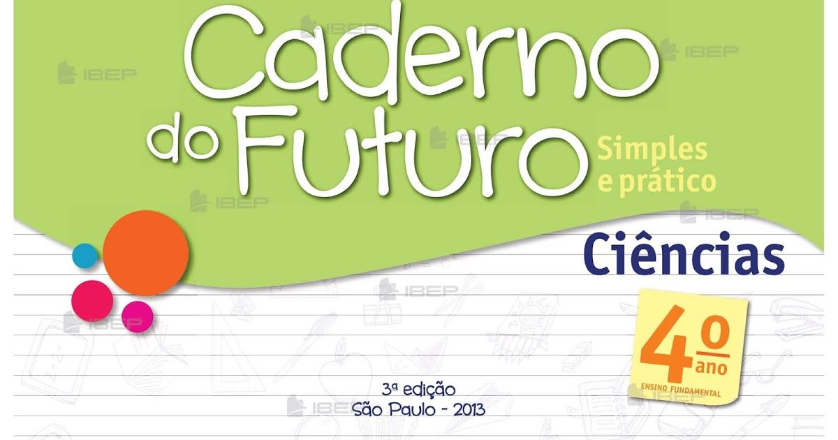 Pin Em Caderno Do Futuro Ciencias 4 Ano