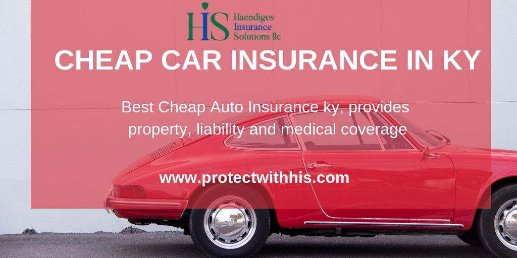 Haendiges Insurance Solutions Help To Find The Best Cheap Auto Insurance Ky Provides Property Liability And Medical Covera Insurance Agency Car Insurance Insurance Quotes