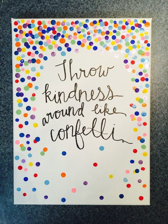 Items similar to Throw Kindness Around Like Confetti -Kid President Quote Hand Lettered Canvas on Etsy