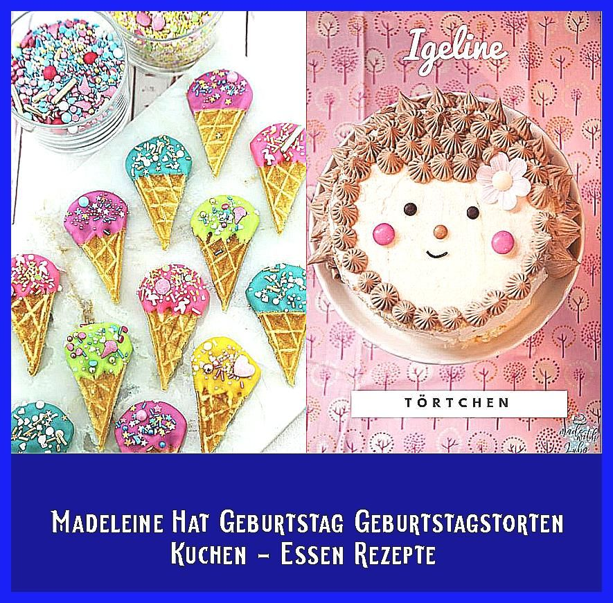 Photo of Madeleine Hat Geburtstag  Geburtstagstorten  Kuchen – Essen Rezepte