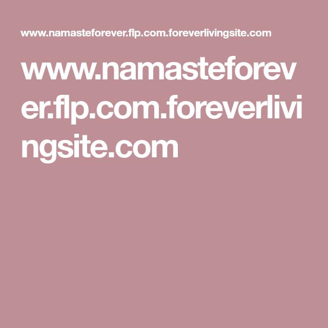 www.namasteforever.flp.com.foreverlivingsite.com