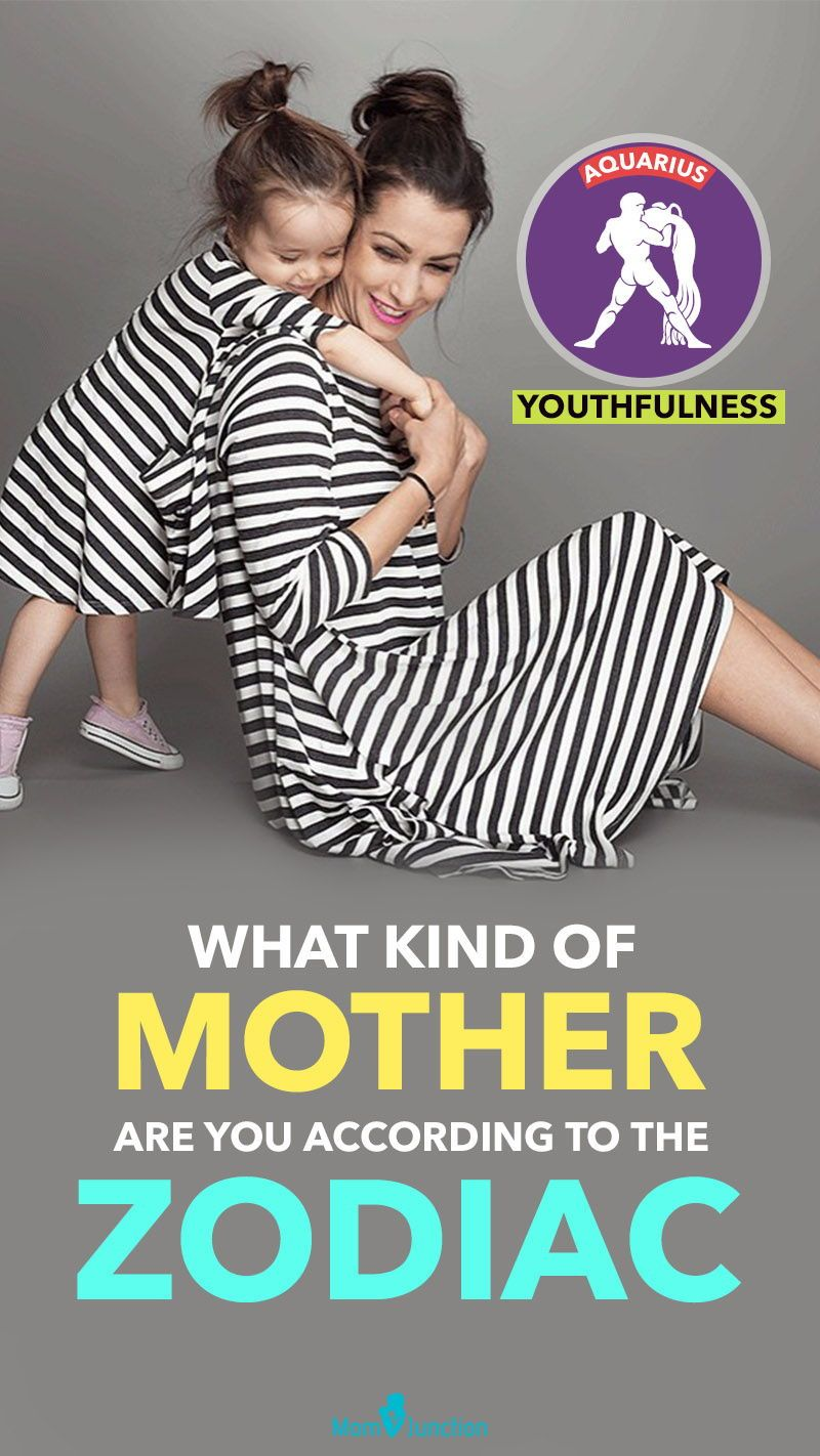What Kind Of Mother Are You? Find Out From The Zodiac ...