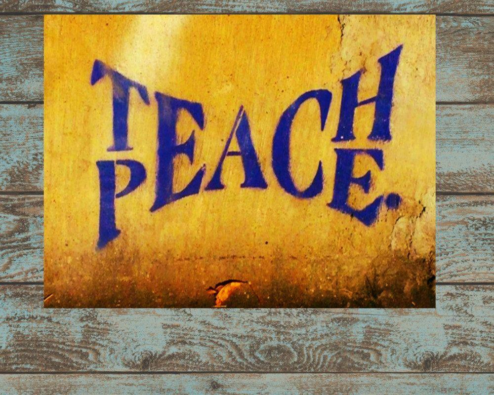 Teach Peace 6\