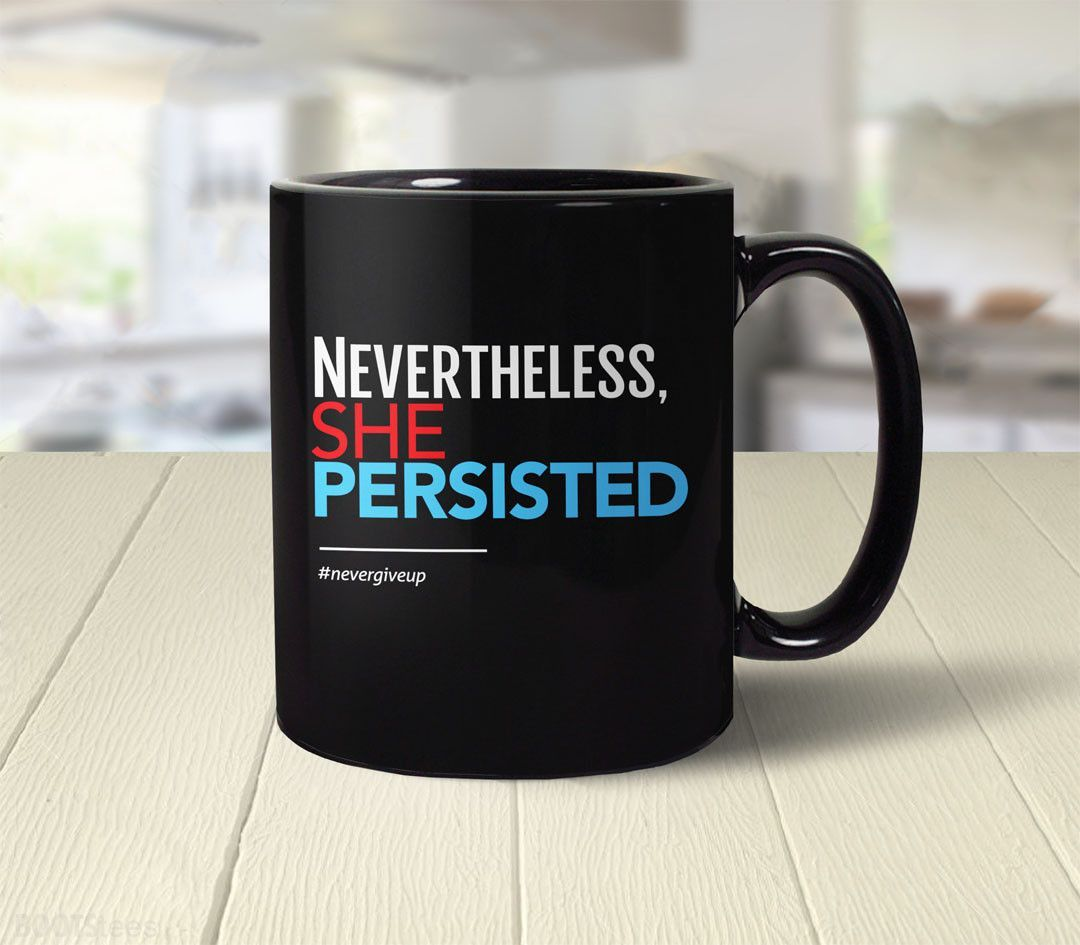 714394b37 Nevertheless She Persisted | Feminist quotes and Products