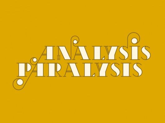 The Phraseology Project - Analysis Paralysis