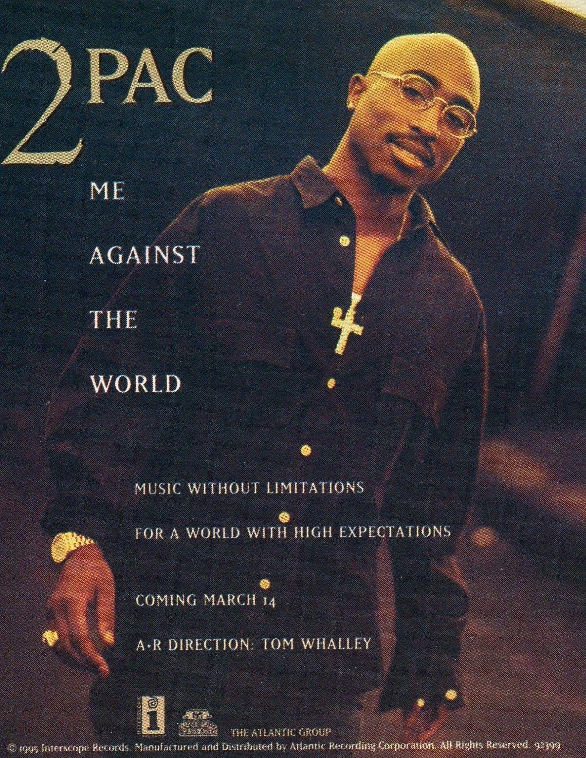 Tupac Shakur Me Against The World : tupac, shakur, against, world, Against, World, (1995), World,, Tupac,, Tupac, Quotes