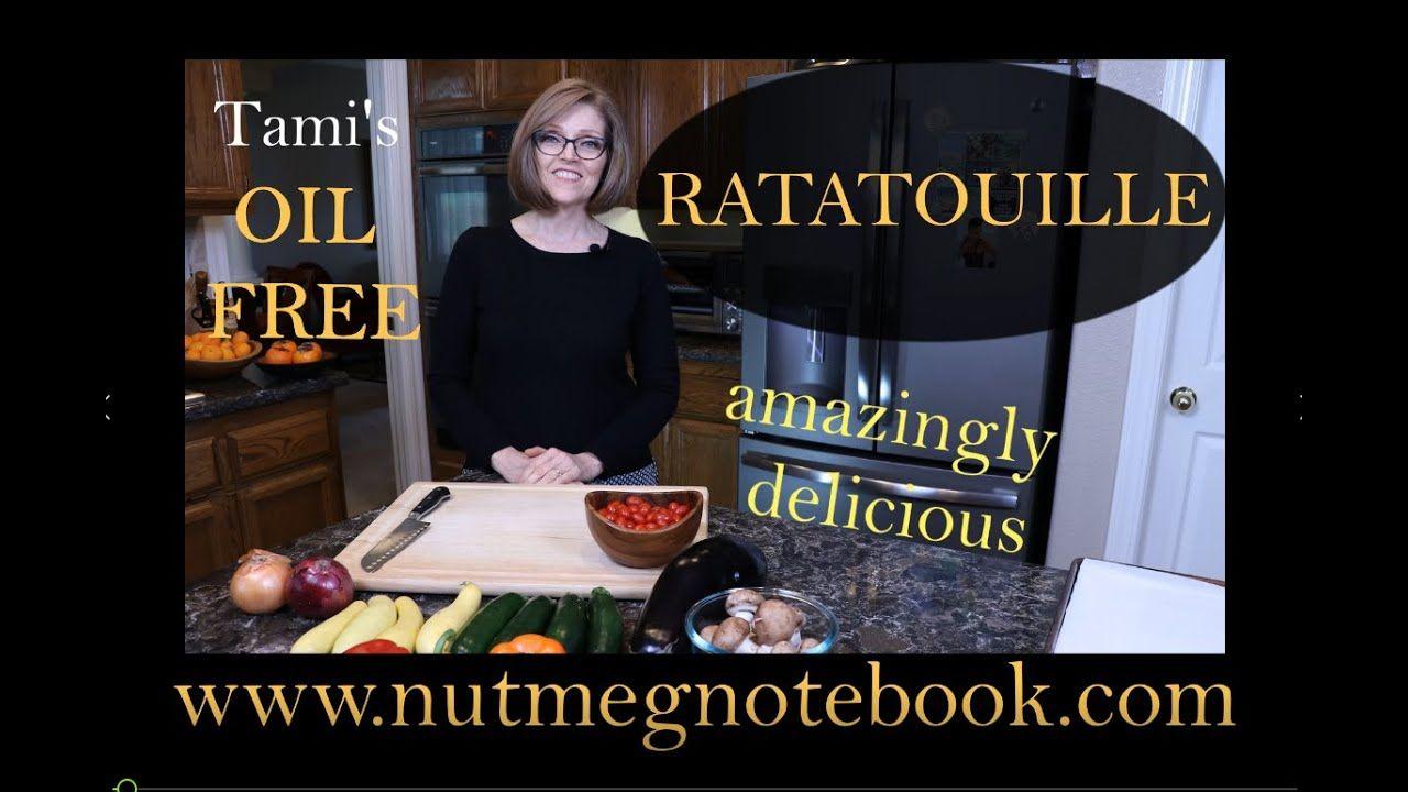 Ratatouille Oven Roasted And Oil Free Youtube Oven