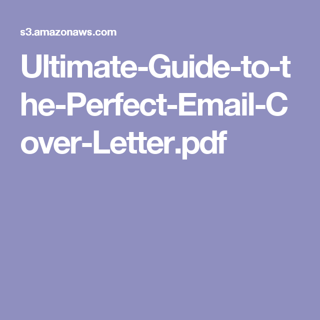 UltimateGuideToThePerfectEmailCoverLetterPdf  Resume