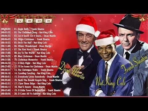 Frank Sinatra, Nat King Cole, Dean Martin Christmas Album 2018 - Best Christmas Songs Collection ...
